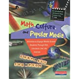 Math, Culture, and Popular Media: Activities to Engage Middle School Students Through Film, Literature, and the Internet by Michaele F Chappell (2009-07-09)
