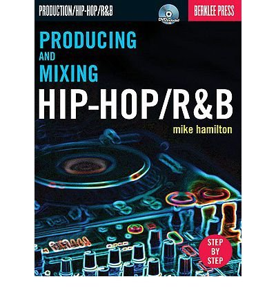 Mike Hamilton: Producing and Mixing Hip-Hop/R&B (Paperback) - Common