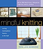 Image de Mindful Knitting: Inviting Contemplative Practice to the Craft