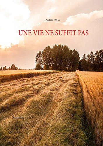 Une Vie Ne Suffit Pas [Pdf/ePub] eBook
