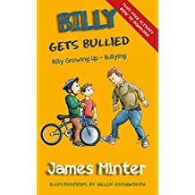 Billy Gets Bullied: Bullying (Billy Growing Up Book 1)