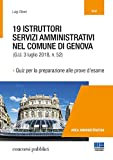 19 istruttori servizi amministrativi nel Comune di Genova. Quiz per la preparazione alle prove d'esame