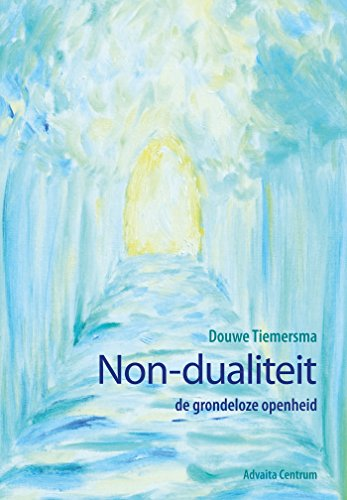 Non-dualiteit (Dutch Edition) eBook: Douwe Tiemersma, Pia de ...