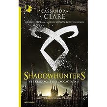 Le cronache dell'Accademia Shadowhunters