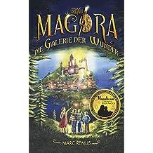 Die Galerie der Wunder: Kinderbuchserie: Eine Welt der Malerei und Magie (Deutsche Ausgabe) (German Edition) (Magora 1)