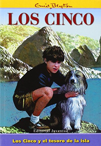Enid Blyton in Spanish: Los Cinco Y El Tesoro De LA Isla (Los Cinco/ the Five) por Enid Blyton