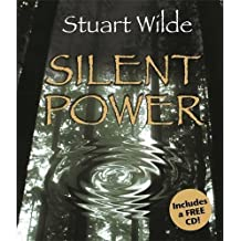 Silent Power by Stuart Wilde (2005-03-01)