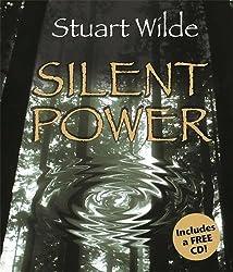 Silent Power by Stuart Wilde (2005-03-01)
