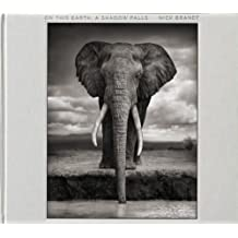 On This Earth, A Shadow Falls by Nick Brandt (2012-09-01)