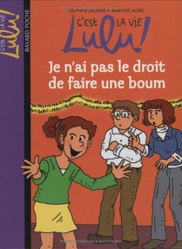 C'est la vie Lulu !, Tome 16 : Je n'ai pas le droit de faire une boum
