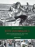 Rote Landbrause II: Kreis Neubrandenburg 1960-1990, Band 14 der Edition Rote Brause