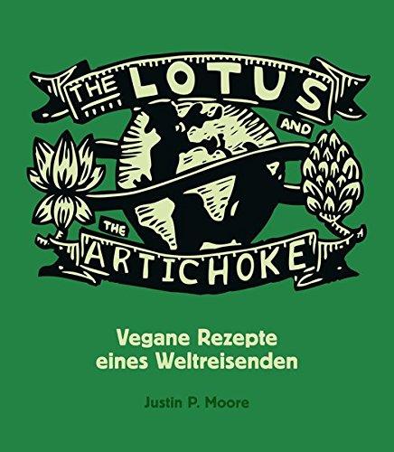 Fan 5 Ventil (The Lotus and the Artichoke: Vegane Rezepte eines Weltreisenden)