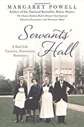 Servants' Hall: A Real Life Upstairs, Downstairs Romance by Margaret Powell (2013-01-15)