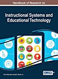 Handbook of Research on Instructional Systems and Technology (Advances in Educational Technologies and Instructional Design)