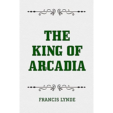 The King of Arcadia (English Edition)