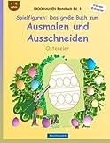BROCKHAUSEN Bastelbuch Bd. 3: Spielfiguren - Das große Buch zum Ausmalen und Ausschneiden: Ostereier