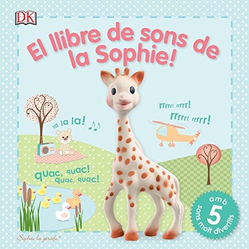 El llibre de sons de la Sophie!: Sophie la girafe