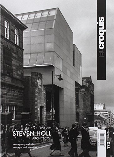 Steven Holl architects 2008-2014. Concept and melodies. Ediz. inglese e spagnola: Croquis 172 . Steven Holl. Architects. 2008-2014 (Revista El Croquis)