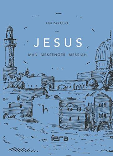 JESUS: Man, Messenger, Messiah (English Edition)