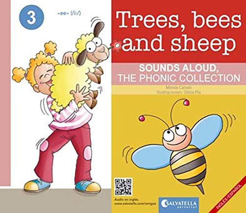 Trees, bees and sheep (Sounds aloud, The phonic collection 3)