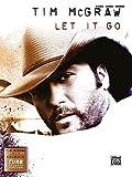 Tim McGraw: Let It Go