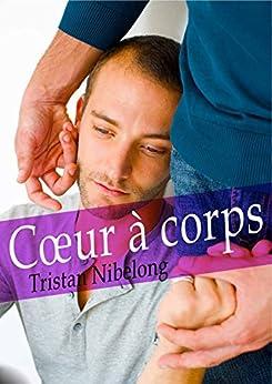 Coeur à corps (roman gay)