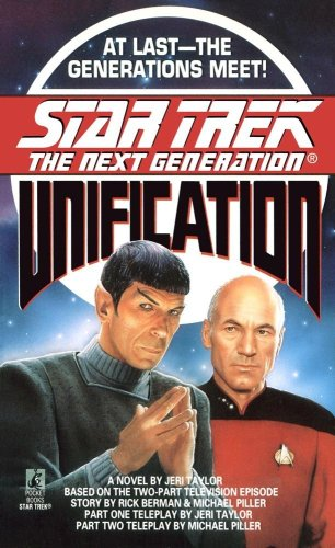 Cover of Unification (Star Trek: The Next Generation)