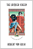 The Lacquer Screen: A Chinese Detective Story (Judge Dee Mystery)