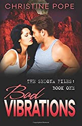 Bad Vibrations by Christine Pope (2011-07-26)
