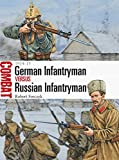 German Infantryman vs Russian Infantryman: 1914-15 (Combat)