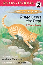 Ringo Saves the Day!: Ringo Saves the Day! (Pets to the Rescue)