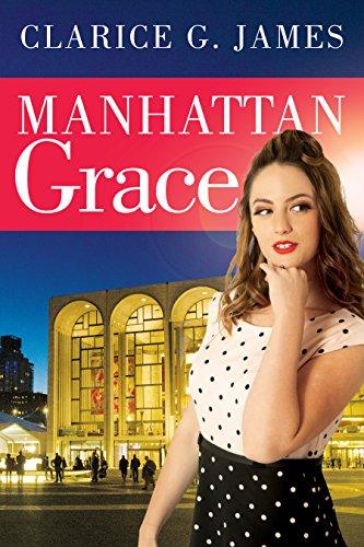 Manhattan Grace di Clarice G. James