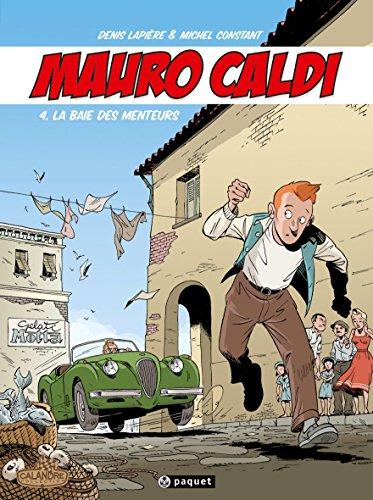 Mauro Caldi, tome 4 : La baie des menteurs