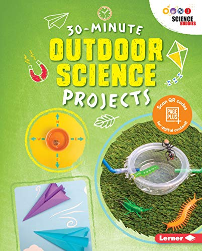 30-Minute Outdoor Science Projects (30-Minute Makers) (English Edition)