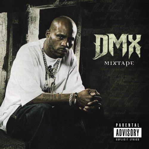 DMX Mixtape [Explicit]