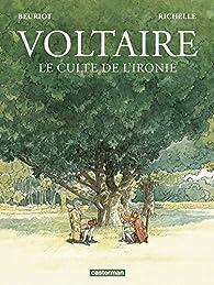 Voltaire, Le culte de l'ironie par Jean-Michel Beuriot