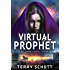 Virtual Prophet (The Game is Life Book 4) (English Edition)