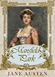 Mansfield Park [Special Illustrated Edition] [Annotated with Literary History And Criticism ] [Free Audio Links] (English Edition)