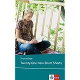 Twenty-One New Short Shorts: Englische Lektüre für das 5. Lernjahr, Oberstufe (Klett English Editions)