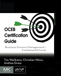 OCEB Certification Guide: Business Process Management - Fundamental Level