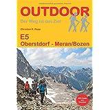 E 5 Oberstdorf - Meran/Bozen (Der Weg ist das Ziel)