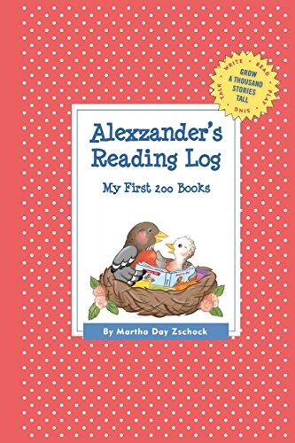 Alexzander's Reading Log: My First 200 Books (Gatst) (Grow a Thousand Stories Tall)