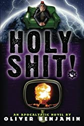 Holy Shit! by Oliver Benjamin (2012-07-04)