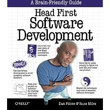 Head First Software Development: A Learner's Companion to Software Development by Dan Pilone (2008-01-11)