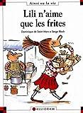 Max et Lili. 011, Lili n'aime que les frites / Serge Bloch   Bloch, Serge. Illustrateur