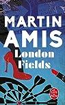 London Fields par Amis