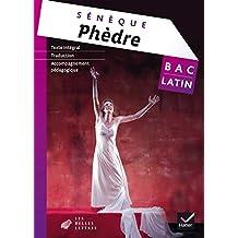 Oeuvre complète Latin Tle éd. 2015 Phèdre (Sénèque) - Livre de l'élève