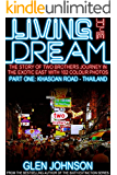 Living the Dream (Khaosan Road - Thailand Book 1)