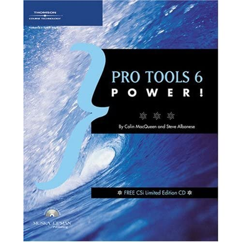 Pro Tools 6 Power! by Catharine Albanese (2004-12-01)