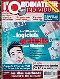 Telecharger Livres ORDINATEUR INDIVIDUEL No 157 du 01 01 2004 10 DISQUES DURS EXTERNES 15 CAMESCOPES NUMERIQUES GRAVEURS DVD LOGICIES PHOTOS LES 100 MEILEURS LOGICIELS GRATUITS POUR WINDOWS DEMENAGER SES DONNEES D UN PEC A UN AUTRE LES SITES MARCHANDS (PDF,EPUB,MOBI) gratuits en Francaise